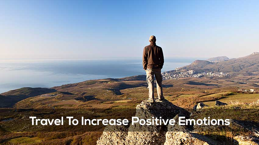 Positive Emotions - The Benefits Of Travel #1
